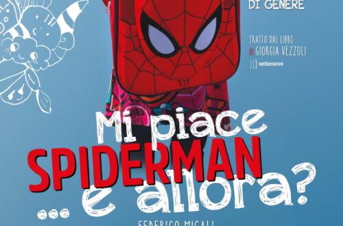 Locandina Mi piace Spiderman e allora